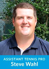 Assistant Tennis Pro, Steve Wahl