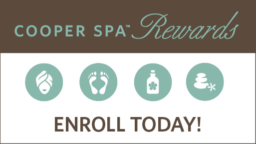 Cooper Spa Rewards - Enroll Today!